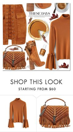 """""""Slice of Pumpkin Spice🍁"""" by poopsie-plopsie ❤ liked on Polyvore featuring Chicwish, Yves Saint Laurent and Chloé"""