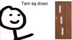 Very Funny Memes, Stupid Memes, Wtf Funny, Sticky Man, Polish Memes, Everything And Nothing, Cute Texts, Me Too Meme, Fb Memes