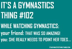 this pretty much happens to me watching anything to do with dance, cheer or gymnastics. Funny Gymnastics Quotes, Gymnastics Pictures, All About Gymnastics, Gymnastics Stuff, Gymnastics Facts, Gymnastics Videos, Gymnastics Training, Gymnastics Workout, Artistic Gymnastics
