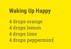 Morning diffuser blend to wake and uplift.