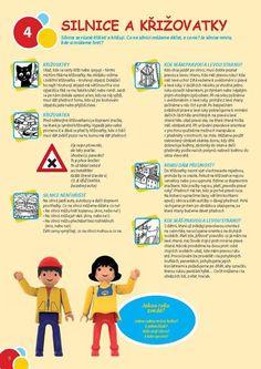 Informatorium 3-8 SPECIÁL1/2014 – Na silnici bezpečně | Předškoláci - omalovánky, pracovní listy Crafts For Kids, Ulice, Crafts For Children, Kids Arts And Crafts, Kid Crafts, Craft Kids