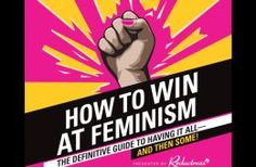 IN REVIEW: How to win at Feminism | Tearaway
