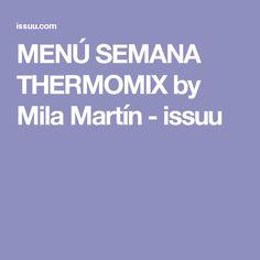 MENÚ SEMANA THERMOMIX by Mila Martín - issuu