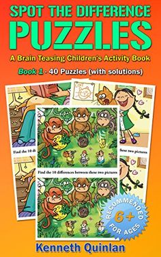 Spot the Difference Puzzles: A Brain Teasing Children's Activity Book - Book 1 by Kenneth Quinlan http://www.amazon.com/dp/B00NFS1KHQ/ref=cm_sw_r_pi_dp_eZ6xwb0W3KV5W - With no fewer than 40 sets of almost identical pictures in full color, this 'Spot The Difference' book provides hours of fun for kids of all ages. It is however best suited to kids over the age of 6.