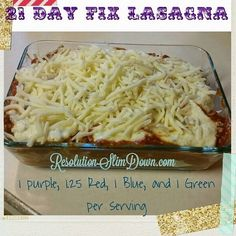 Resolution Slim Down: 21 Day Fix Lasagna
