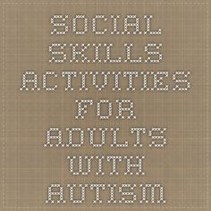Social Skills Activities for Adults with Autism