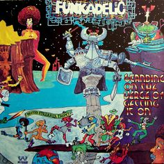 """#Afrofuturism Album Cover - Funkadelic's """"Standing On The Verge Of Getting It On"""" front cover."""