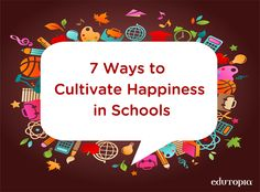 Simple actions that you can do tomorrow to bring a little more happiness to your school during the new year.