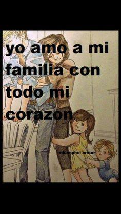 Yo amo a mi familia con todo mi corazón