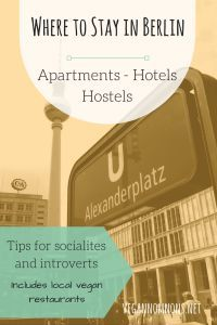 Where to Stay in Berlin – Apartments, Hostels & Hotels + Distance to Vegan Spots within walking distance for each. An overview of Berlin's different neighborhoods is included, and budget options for all categories. Even a hostel in the forest!
