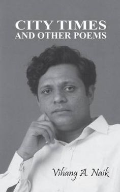 Featured Book: City Times and Other Poems by Vihang A. Naik