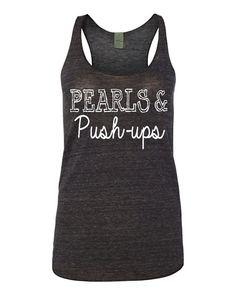 Pearls and Pushups Tank Top Crossfit Beachbody Gym by GracebyKate