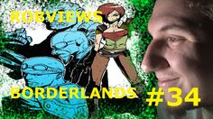 ROBVIEWS BORDERLANDS XBOX 360 LETS PLAY PART 34