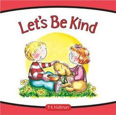 Lets Be Kind: Hallinan, P.K., P.K. Hallinan: 9780824956059: Amazon.com: Books