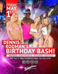 Celebrate Dennis Rodman's Birthday at Sapphire Las Vegas with Adult Stars Tasha Reign, Teagan Presley and HBO's Katie Morgan