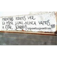 Love quotes in spanish written on the wall Spanish Memes, Spanish Quotes, Movie Subtitles, Poem Quotes, Great Words, People Quotes, Good Thoughts, Love Life, Wall