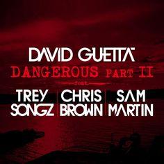 David Guetta – Dangerous, Pt. 2 (feat. Trey Songz, Chris Brown & SamMartin) – Single (2014) [iTunes Plus AAC M4A]