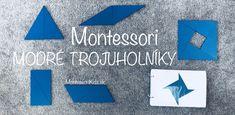 Montessori modré trojuholníky (s predlohami na stiahnutie) Montessori Activities, Geometry