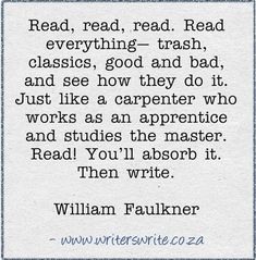 Find out more about William Faulkner here ~~~ Writers Write offers the best writing courses in South Africa. Writers Write - Write to communicate Writing Advice, Writing A Book, Writing Prompts, Writing Ideas, Writing Guide, Start Writing, Writing Resources, Writer Quotes, Book Quotes