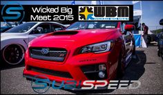 Subispeed - Wicked Big Meet 2015
