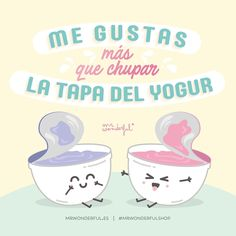 "¿A quién le dedicarías un ""quererte está chupado, amorcete""? #mrwonderfulshop #love #quotes Cute Quotes, Words Quotes, Love Phrases, Cheer You Up, Kawaii Drawings, Love You, My Love, Love And Marriage, Funny Images"