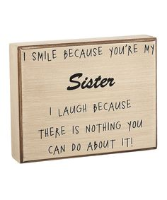 Look at this #zulilyfind! 'You're My Sister' Box Sign by Collins #zulilyfinds