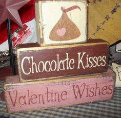 CHOCOLATE KISSES VALENTINE WISHES BLOCKS SIGN SIGNS