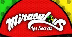 Miraculous Ladybug Brasil: Miraculous Les Secrets Legendado PT-BR