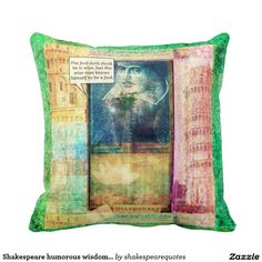 Shakespeare humorous wisdom quote throw pillow