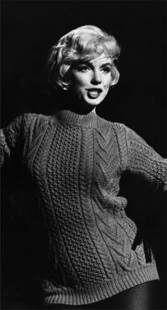 """""""I don't know why people make a fuss about 'sweater girls.'  I mean, take away their sweaters, and what have they got?"""""""
