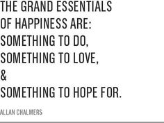 The Grand Essentials of Happiness