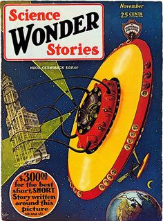 """This article claims that the cover of the November 1929 issue of Science Wonder Stories by artist Frank R. Paul is """"the first illustration of a flying saucer, almost two decades before the first sightings by Kenneth Arnold"""" (as described here, Arnold's 1947 claim initiated a rash of flying saucer sightings and caused 'flying saucers' to enter the public vocabulary):"""