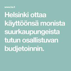 Helsinki ottaa käyttöönsä monista suurkaupungeista tutun osallistuvan budjetoinnin. Helsinki, Tutu, Ballet Skirt, Tutus