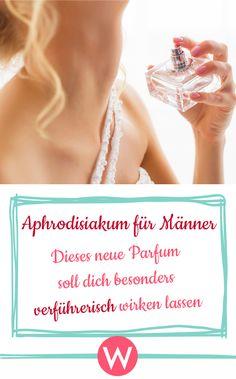 """Neues """"Liebes-Parfum""""! Dieses Aphrodisika-Parfüm soll dir und ihm mehr Lust auf Sex machen! #liebe #beziehung #valentinstag #parfum #lifestyle #beauty"""