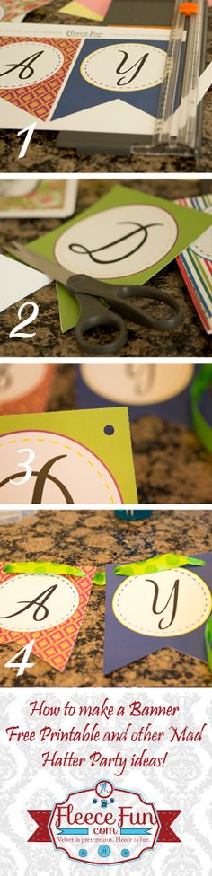You can make a cute banner for your Mad Hatter Tea Party with this free Printable