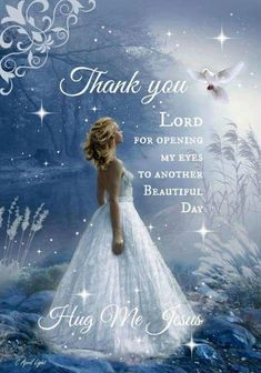 Hug me Jesus Lord And Savior, God Jesus, Jesus Christ, Images Bible, Bride Of Christ, Thank You Lord, Thank You God Quotes, Daughters Of The King, Morning Prayers