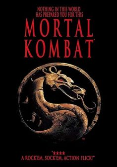 Mortal Kombat: The Movie. Watched 28, 2015.