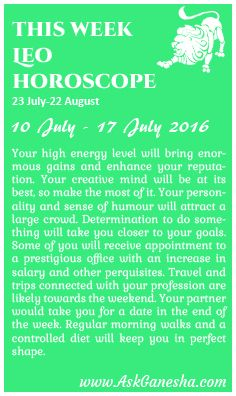 This Week Leo Horoscope (10th July 2016 - 17th July 2016). Askganesha.com