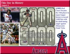 This day in Angels history -  August 4, 1985: Rod Carew became the 16th player in major league history to record 3,000 hits with his third-inning single against Minnesota's Frank Viola.