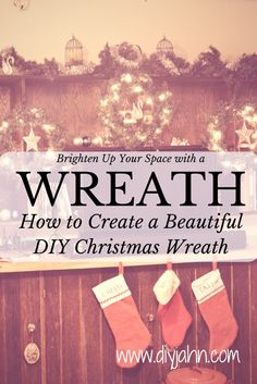 How to create a beautiful DIY Christmas Wreath. Christmas crafts idea for decor with full tutorial. Great ornaments for the Holidays