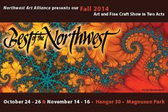 Fall Show 2014: Two showings - Oct 24-26 and Nov 14-16 in Seattle at Magnuson Park, Hangar 30