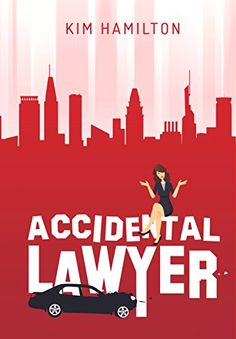 EBook Accidental Lawyer: A fun, legal thriller, mystery Author Kim Hamilton Tough Day, Page Turner, Cozy Mysteries, Mystery Books, Love Is Free, Agatha Christie, Free Reading, Writing A Book, New Books