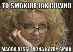 Madzia Gessler oczywiście jedyna w swoim rodzaju xD Very Funny Memes, A Funny, Hilarious, Reaction Pictures, Funny Pictures, Memes Humor, Jokes, Hetalia, Polish Memes