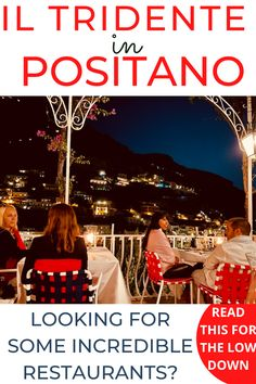 THIS POST: will tell you all about visiting Il Tridente, Positano and if its worth a look in! POSITANO RESTAURANTS / POSITANO RESTAURANTS WITH A VIEW / POSITANO ROMANTIC RESTAURANTS / BEST POSITANO RESTAURANTS / IL TRIDENTE POSITANO / BEST THINGS TO DO IN POSITANO / WHERE TO EAT POSITANO #positano #positanobestrestaurants #positanorestaurantswithaview via @daweswideopen FAVOURITE CITIES OF THE WORLD