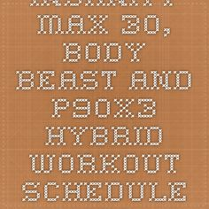 Insanity Max 30, Body Beast and P90X3 hybrid workout schedule - Hybrid Workout Scheduler