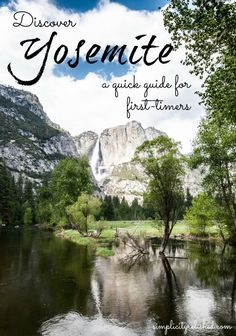 Going to Yosemite National Park for the first time? Don't miss this quick guide that will give you the essential information you need to plan your travels. Yosemite sees over 3 million visitors per year. Plan strategically to get the most out of your trip! | Yosemite National Park: A Quick Guide #yosemite