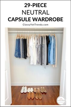 """Neutral Capsule Wardrobe - Classy Yet Trendy - - See how I """"shopped my closet"""" to create an all-neutral capsule wardrobe, which includes tops, bottom, layers and shoes based on the Simplified Style capsule wardrobe. Capsule Wardrobe Women, French Capsule Wardrobe, Capsule Outfits, Fashion Capsule, Capsule Wardrobe Neutral, Work Outfits, Wardrobe Organisation, Organizing Wardrobe, Classy Yet Trendy"""