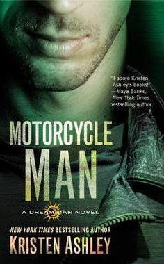 Romance and Fantasy for Cosmopolitan Girls: Motorcycle Man - # 4 Dream Man Series - Kristen As...