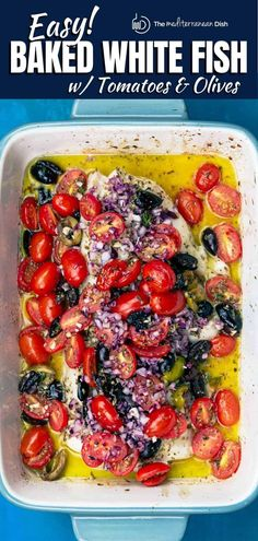 Loaded with bright Mediterranean flavors, this baked white fish ris seasoned with oregano and garlic and topped with a mixture of tomatoes, olives, and red onions. Ready in about 25 minutes! Great tips and video included with the recipe.