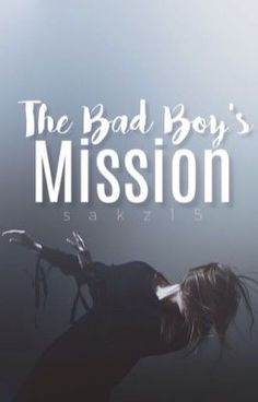 Formally known as The Bad Boys Mission [Highest Ranking - In Teen Fiction] Meet Emily Wentworth. Wattpad Books, Wattpad Stories, Good Books, Books To Read, My Books, Dont Call Me, Book Fandoms, Book Of Life, Book Lists